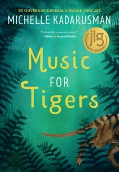 Music for tigers by Kadarusman, Michelle