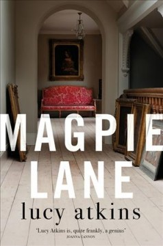 Magpie Lane by Atkins, Lucy  (Journalist)
