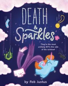 Death & Sparkles.   Vol. 1 by Justus, Rob