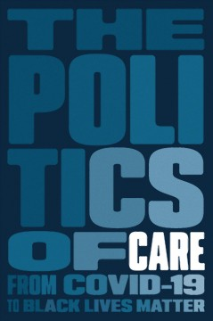 The politics of care by