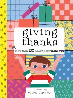Giving thanks : more than 100 ways to say thank you by Surrey, Ellen