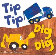 Tip tip dig dig by Garcia, Emma