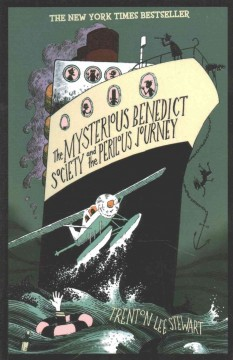 The mysterious Benedict Society and the perilous journey by Stewart, Trenton Lee.