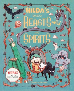 Hilda's book of beasts and spirits by Hibbs, Emily