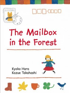 The Mailbox in the Forest by Hara, Kyoko
