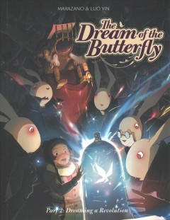 The dream of the butterfly.  Dreaming a revolution  2, by Marazano, Richard