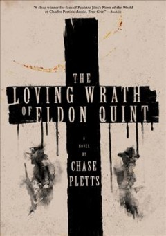 The loving wrath of Eldon Quint by Pletts, Chase
