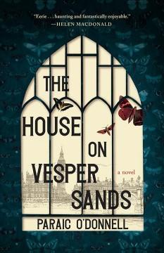 The house on Vesper Sands : a novel by O
