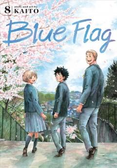Blue flag.   8 by Kaito  (Manga artist)