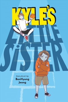Kyle's little sister by Jeong, BonHyung.