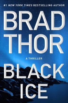 Black ice : a thriller by Thor, Brad