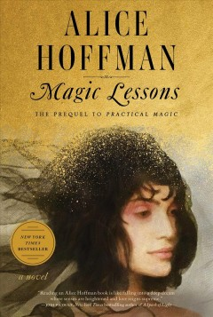 Magic lessons by Hoffman, Alice
