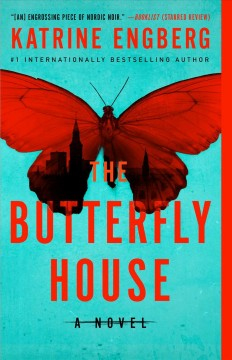 The butterfly house by Engberg, Katrine