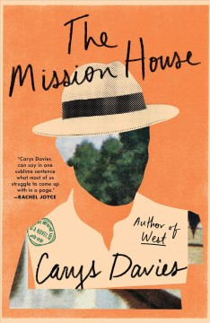 The mission house : a novel by Davies, Carys