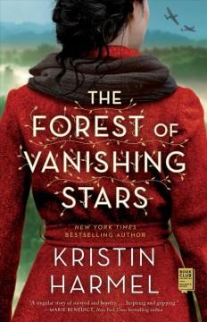 The forest of vanishing stars by Harmel, Kristin