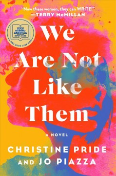 We are not like them : a novel by Pride, Christine