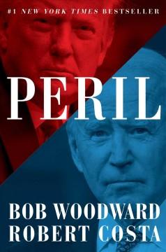 Peril by Woodward, Bob