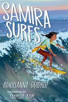 Samira surfs by Guidroz, Rukhsanna.