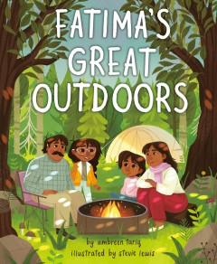 Fatima's great outdoors by Tariq, Ambreen