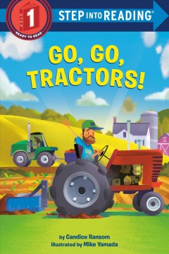 Go, go, tractors! by Ransom, Candice F.