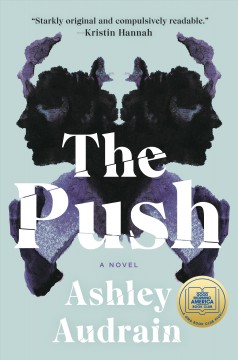 The push : a novel by Audrain, Ashley
