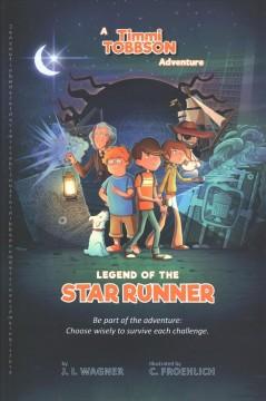 Legend of the Star Runner by Wagner, J. I.