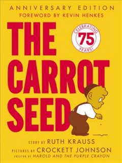 The carrot seed; by Krauss, Ruth.