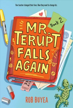 Mr. Terupt falls again by Buyea, Rob.