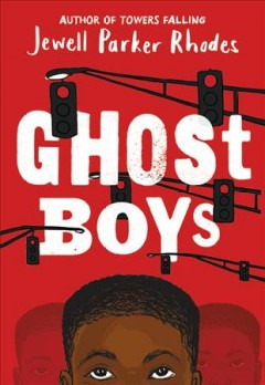 Ghost Boys, Jewell Parker Rhodes
