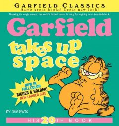 Garfield takes up space. by David, Jim