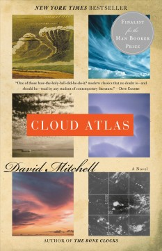 Cloud atlas : a novel by Mitchell, David