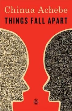 Things fall apart by Achebe, Chinua.