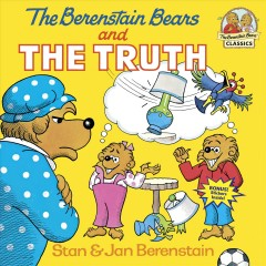 The Berenstain bears and the truth by Berenstain, Stan