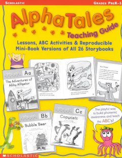 AlphaTales : learning the ABC's is easy and fun. by