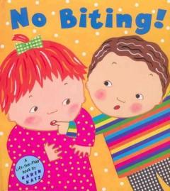 No biting! : a lift-the-flap book by Katz, Karen.