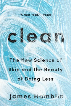 Clean : the new science of skin by Hamblin, James