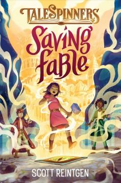 Saving Fable by Reintgen, Scott
