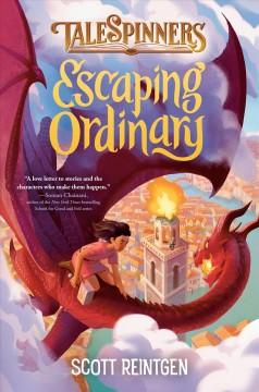 Escaping ordinary by Reintgen, Scott