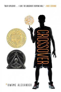 The crossover / by Kwame Alexander