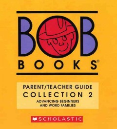 Bob books.  Advancing beginners and word families  Collection 2, by Maslen, Bobby Lynn