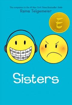 Sisters by Telgemeier, Raina