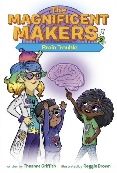Brain trouble by Griffith, Theanne