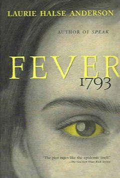 Fever, 1793 by Anderson, Laurie Halse.