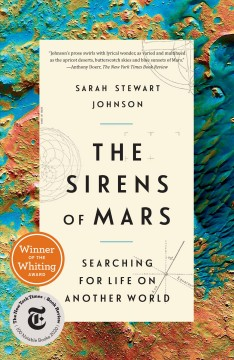 The sirens of Mars : searching for life on another world by Johnson, Sarah Stewart