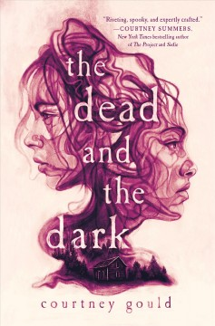 The dead and the dark by Gould, Courtney