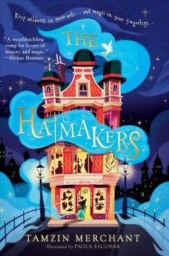The hatmakers by Merchant, Tamzin