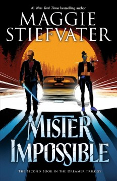 Mister Impossible by Stiefvater, Maggie