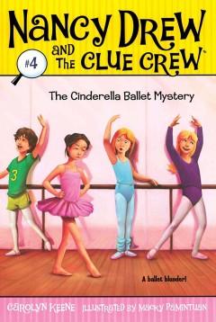 The Cinderella ballet mystery by Keene, Carolyn.