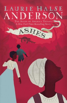 Ashes / Laurie Halse Anderson