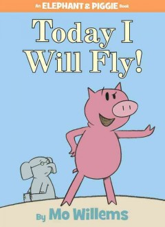 Today I will fly! by Willems, Mo.